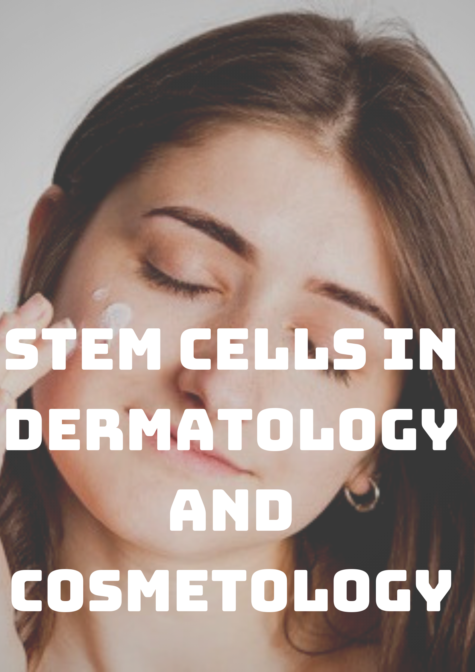 Stem Cells in Dermatology and Cosmetology Photo