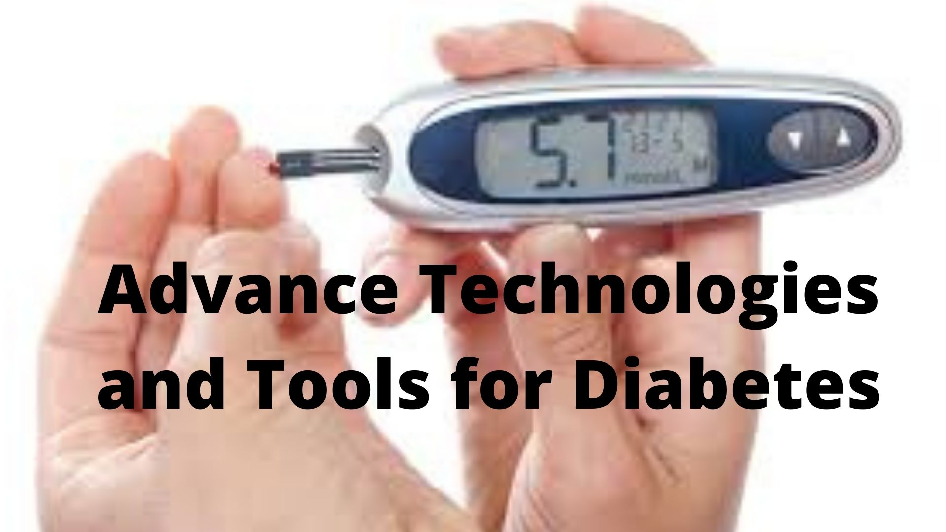 Advance Technologies and Tools for Diabetes Photo