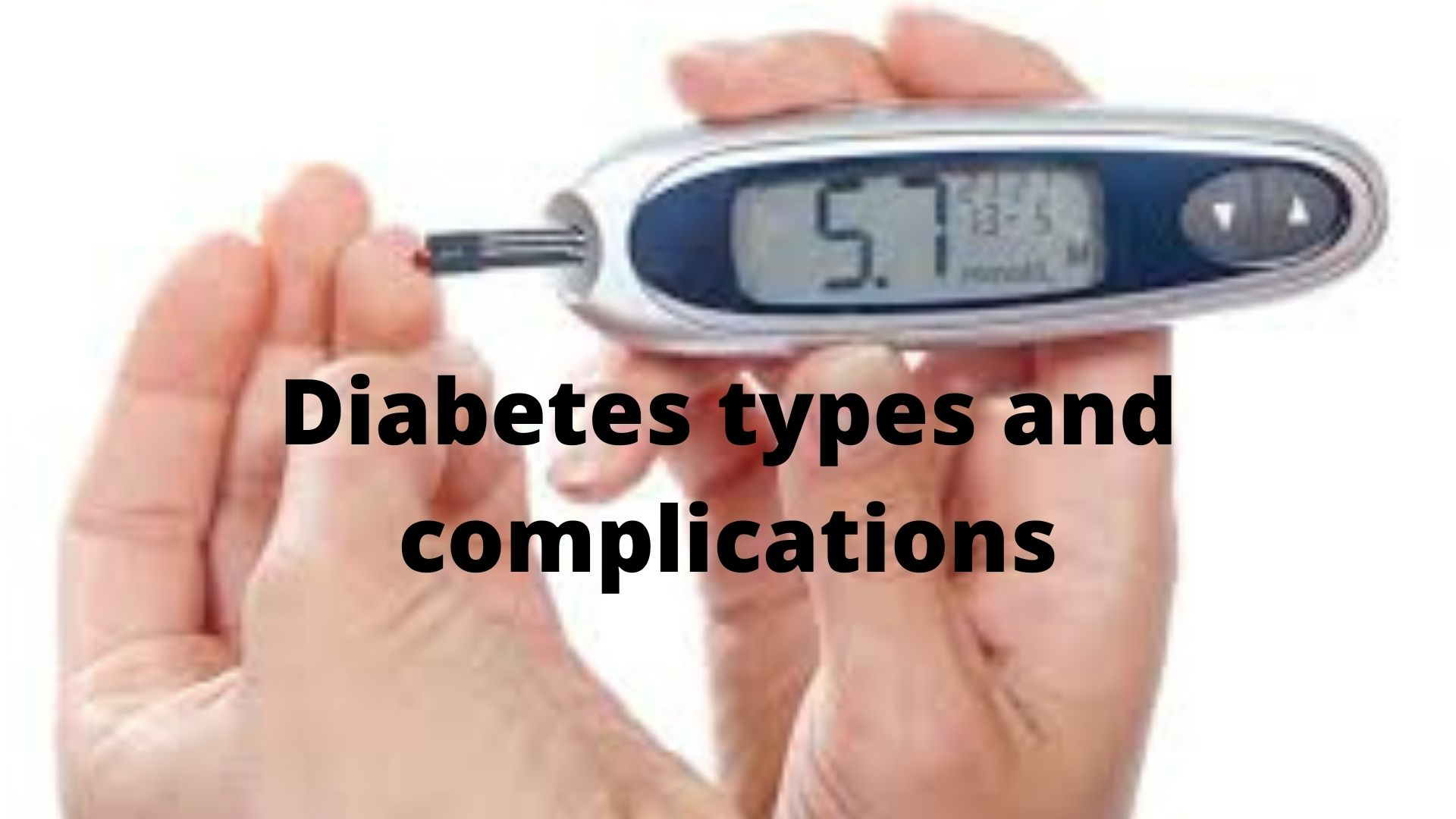 Diabetes types and Complication Photo